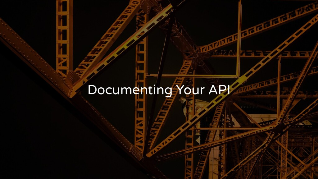 Documenting Your API