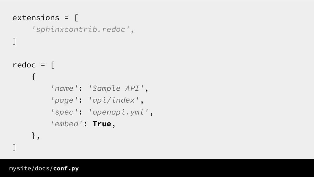 extensions = [ 'sphinxcontrib.redoc', ] redoc =...