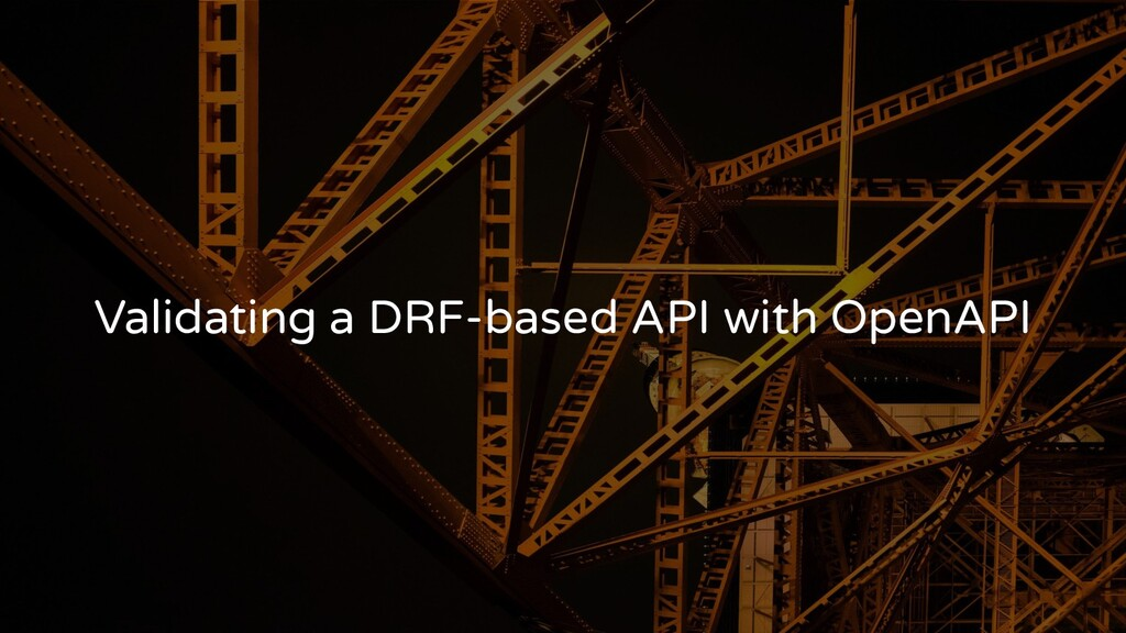 Validating a DRF-based API with OpenAPI