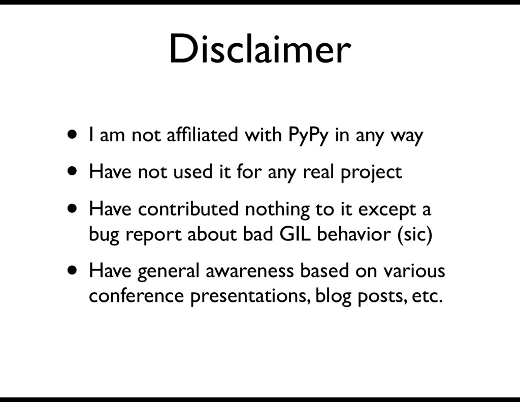 Disclaimer • I am not affiliated with PyPy in an...