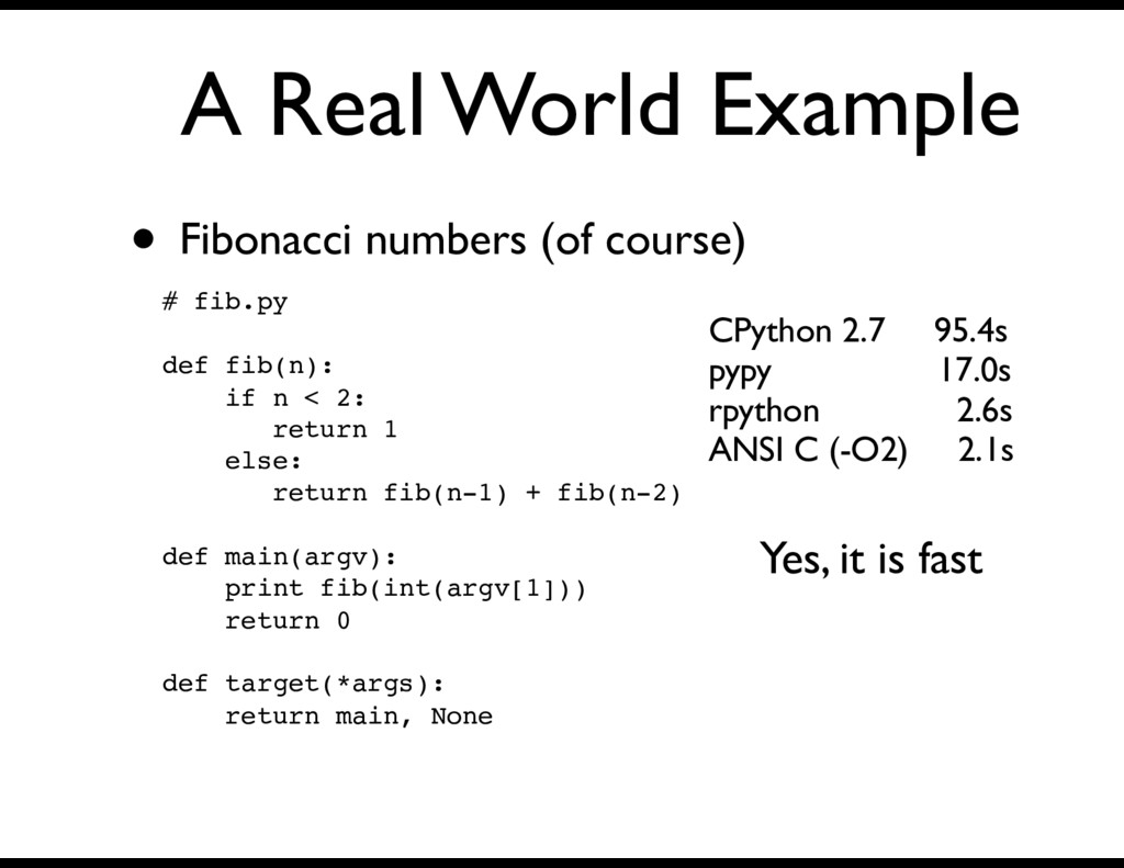 A Real World Example • Fibonacci numbers (of co...