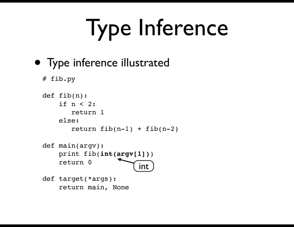 Type Inference • Type inference illustrated # f...
