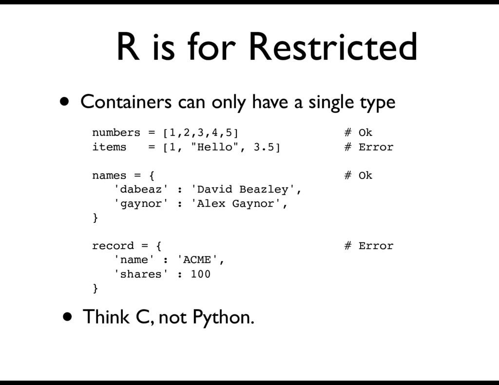 R is for Restricted • Containers can only have ...