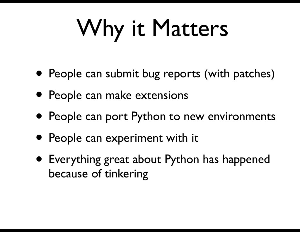 Why it Matters • People can submit bug reports ...