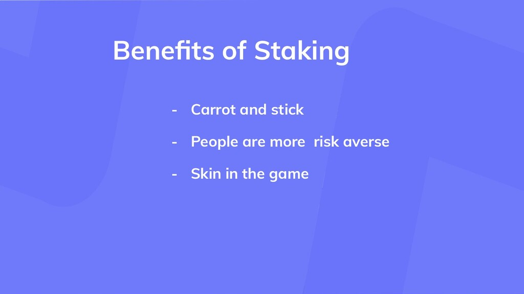 - Carrot and stick - People are more risk avers...