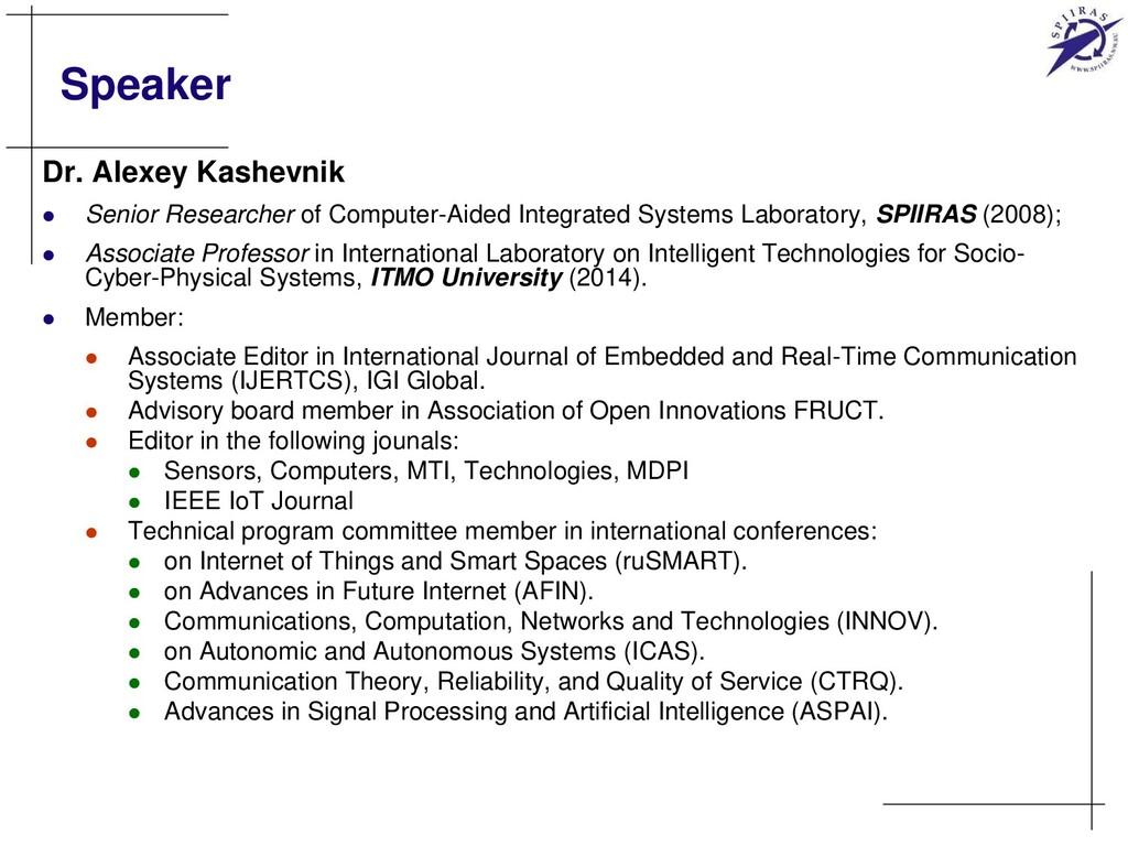 Speaker Dr. Alexey Kashevnik  Senior Researche...