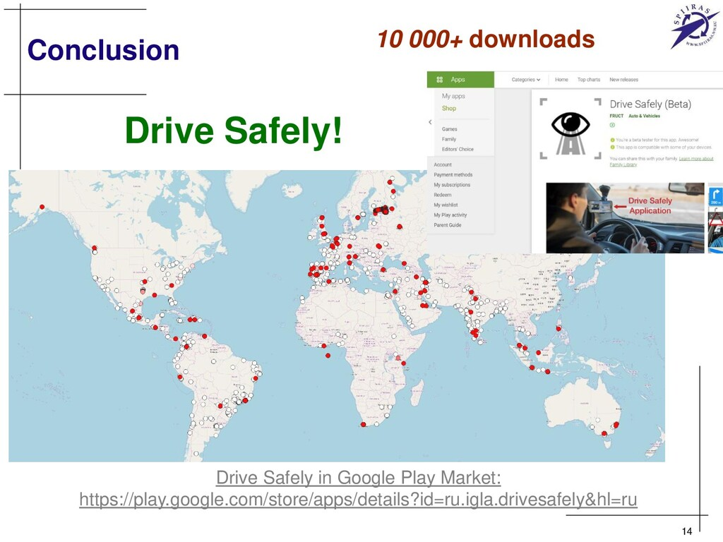 Conclusion 14 Drive Safely in Google Play Marke...