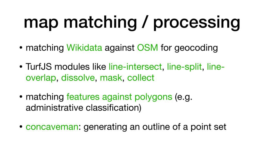 map matching / processing • matching Wikidata a...