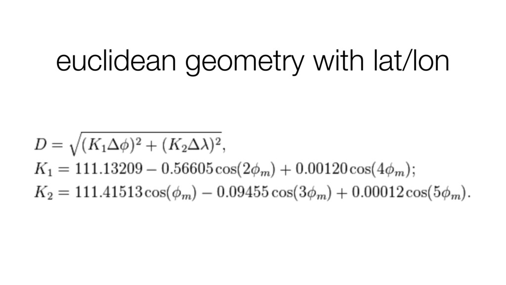 euclidean geometry with lat/lon