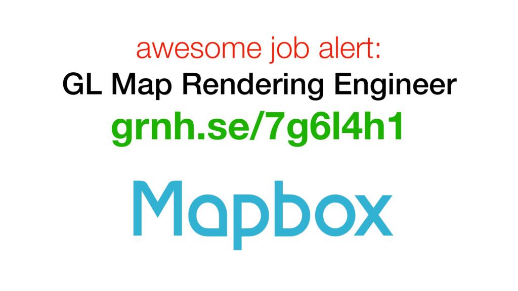 awesome job alert: GL Map Rendering Engineer gr...