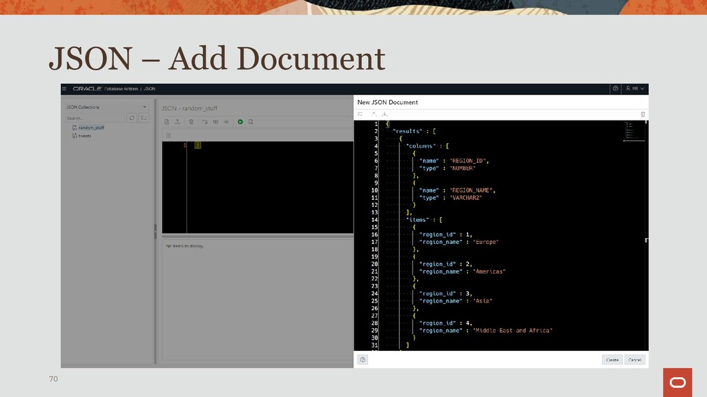 JSON 70 JSON Document Store – Create collection...