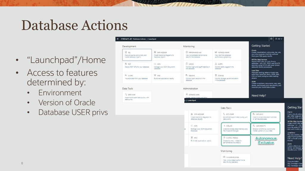 Database Actions • Role based access • ADB vs O...