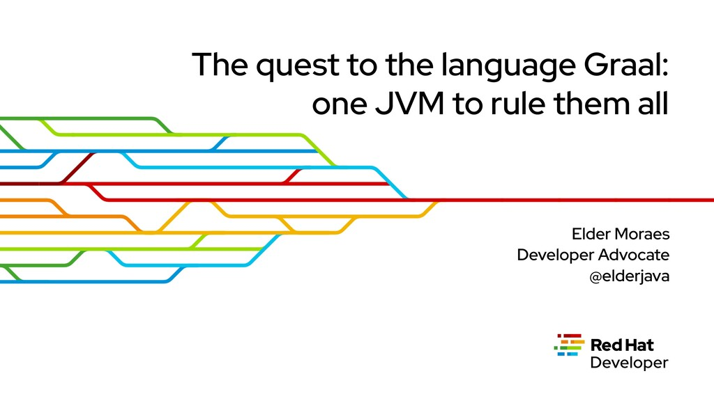 The quest to the language Graal: one JVM to rul...