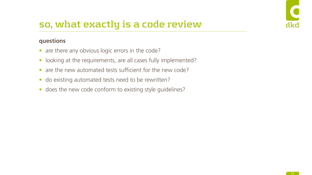 so, what exactly is a code review questions • a...