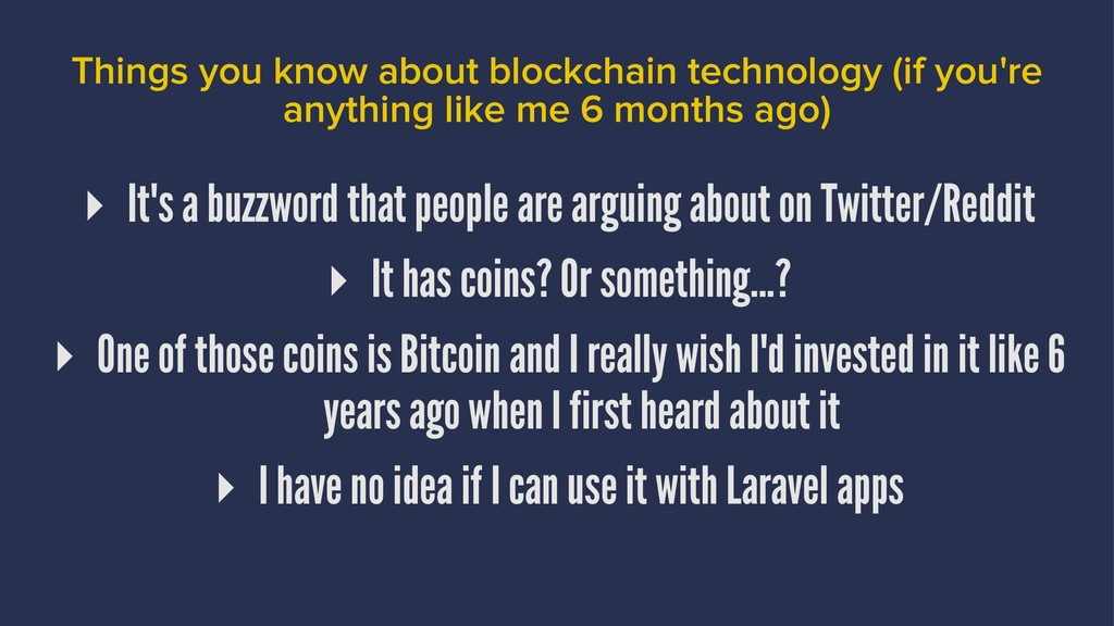 Things you know about blockchain technology (if...