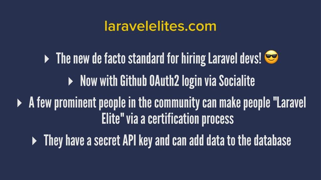 laravelelites.com ▸ The new de facto standard f...