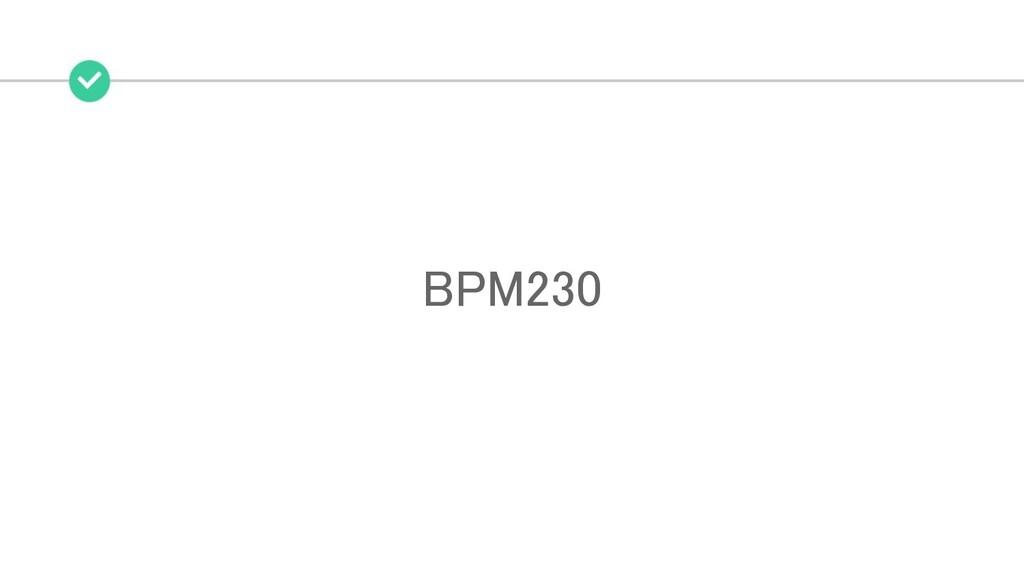 BPM230