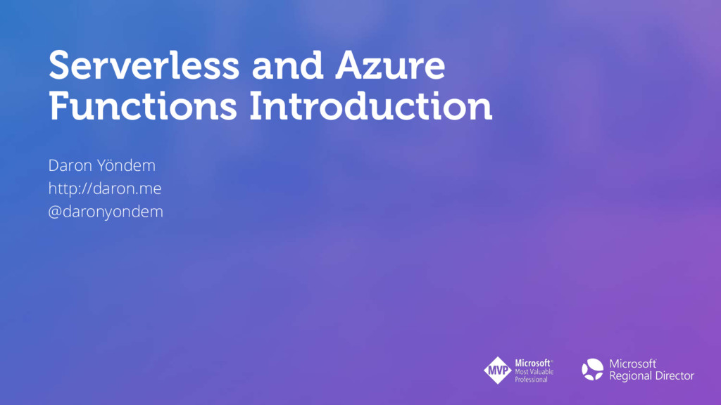 Serverless and Azure Functions Introduction Dar...