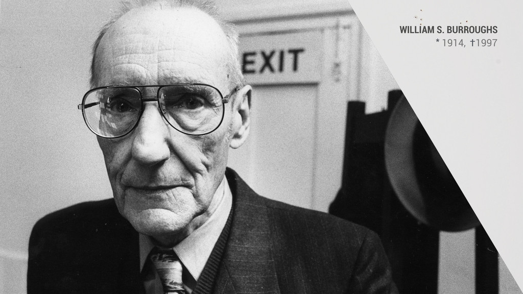 WILLIAM S. BURROUGHS 1914, 1997 * †