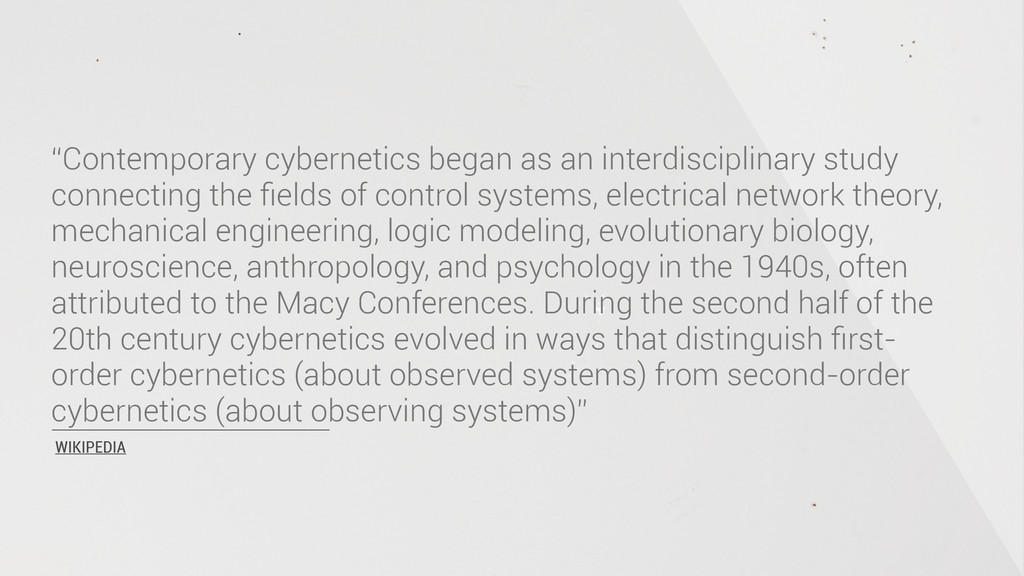 """Contemporary cybernetics began as an interdisc..."