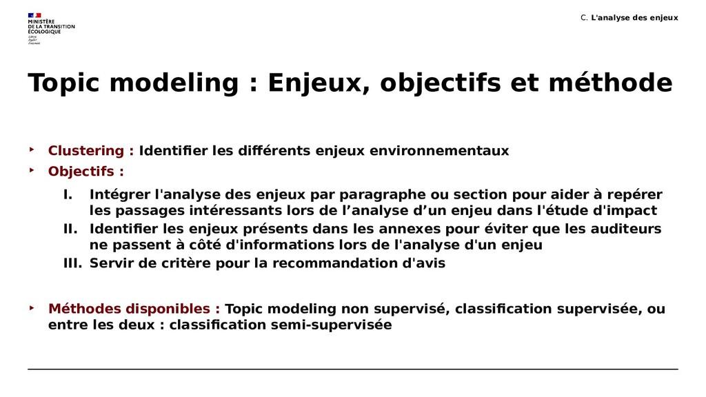 Topic modeling : Enjeux, objectifs et méthode ‣...