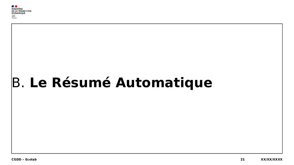 B. Le Résumé Automatique XX/XX/XXXX CGDD – Ecol...
