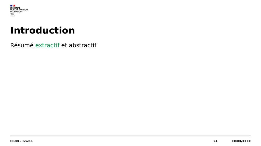 XX/XX/XXXX CGDD – Ecolab 24 Introduction Résumé...