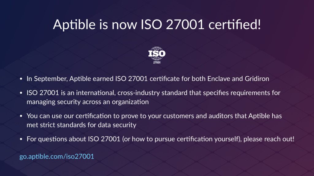 Ap#ble is now ISO 27001 cer#fied! • In September...