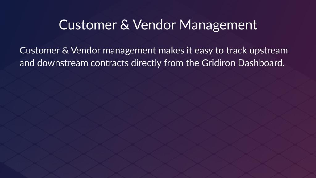 Customer & Vendor Management Customer & Vendor ...
