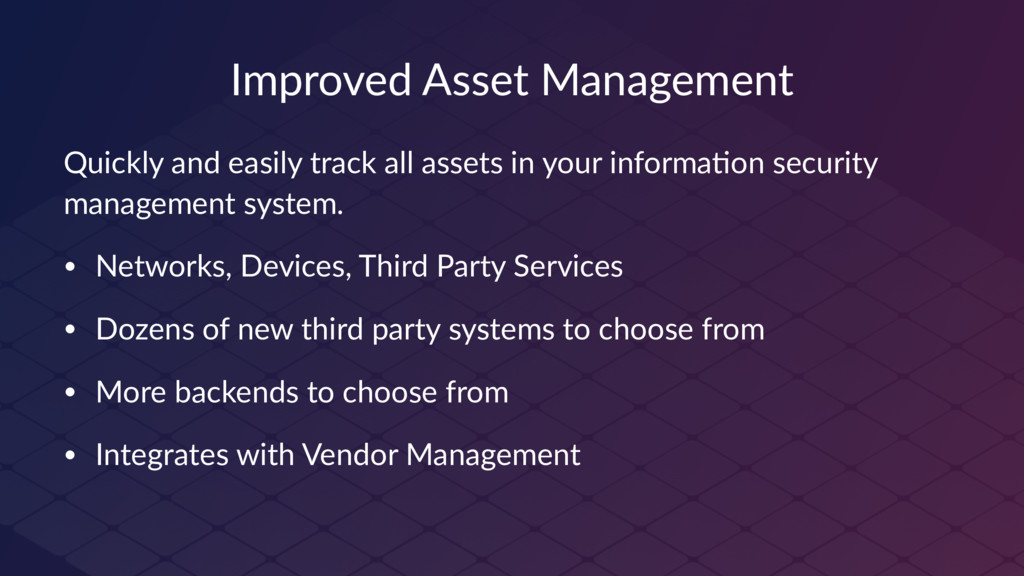 Improved Asset Management Quickly and easily tr...