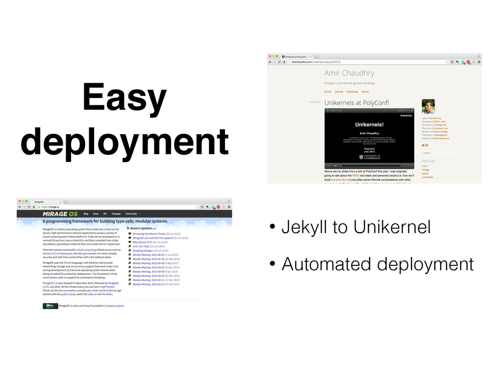 Easy deployment • Jekyll to Unikernel • Automat...