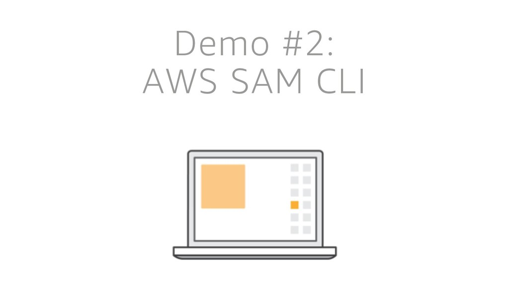 Demo #2: AWS SAM CLI