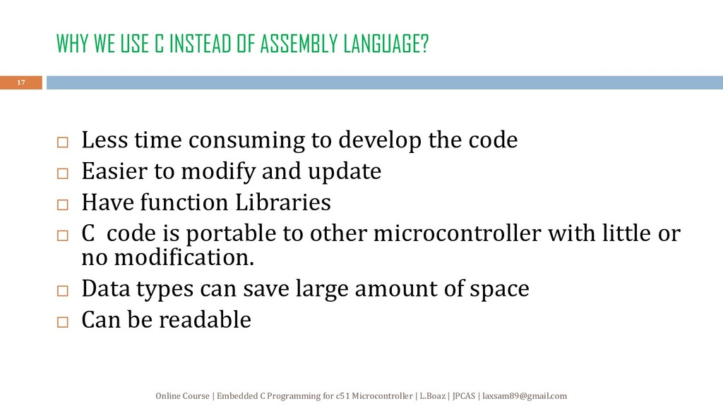 WHY WE USE C INSTEAD OF ASSEMBLY LANGUAGE?  Le...
