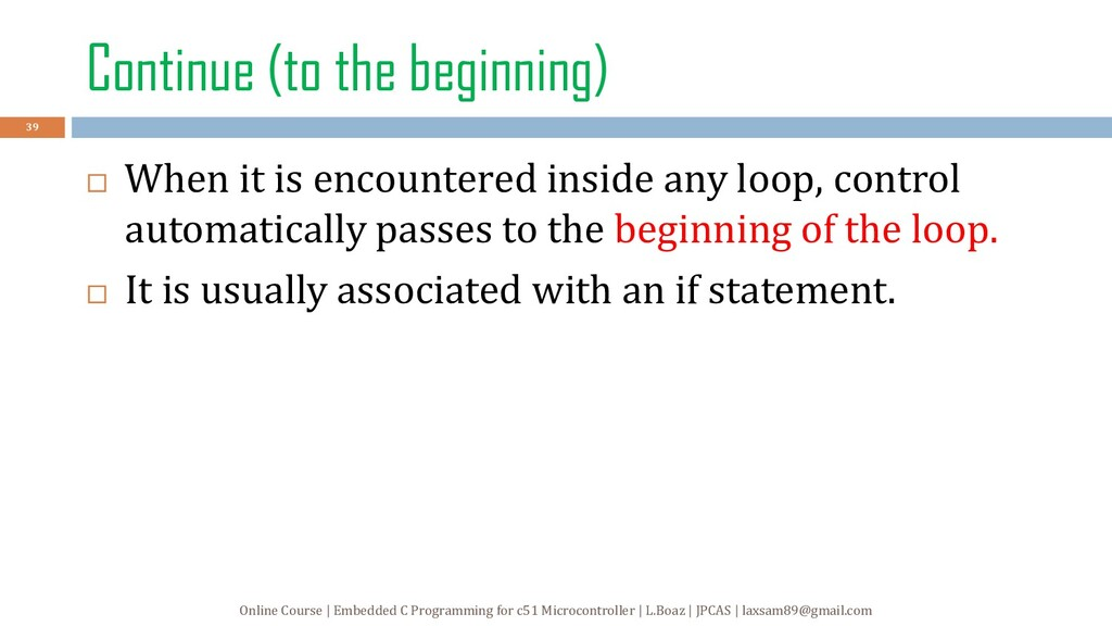 Continue (to the beginning)  When it is encoun...