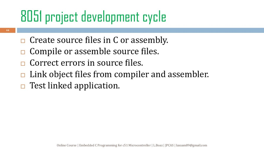 8051 project development cycle  Create source ...