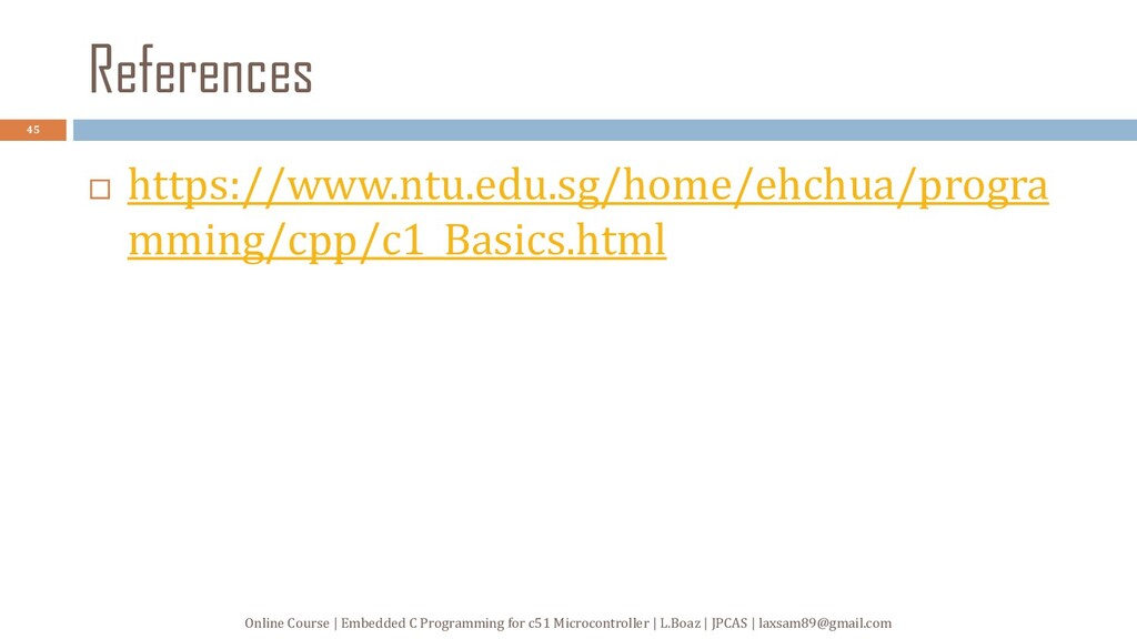 References  https://www.ntu.edu.sg/home/ehchua...