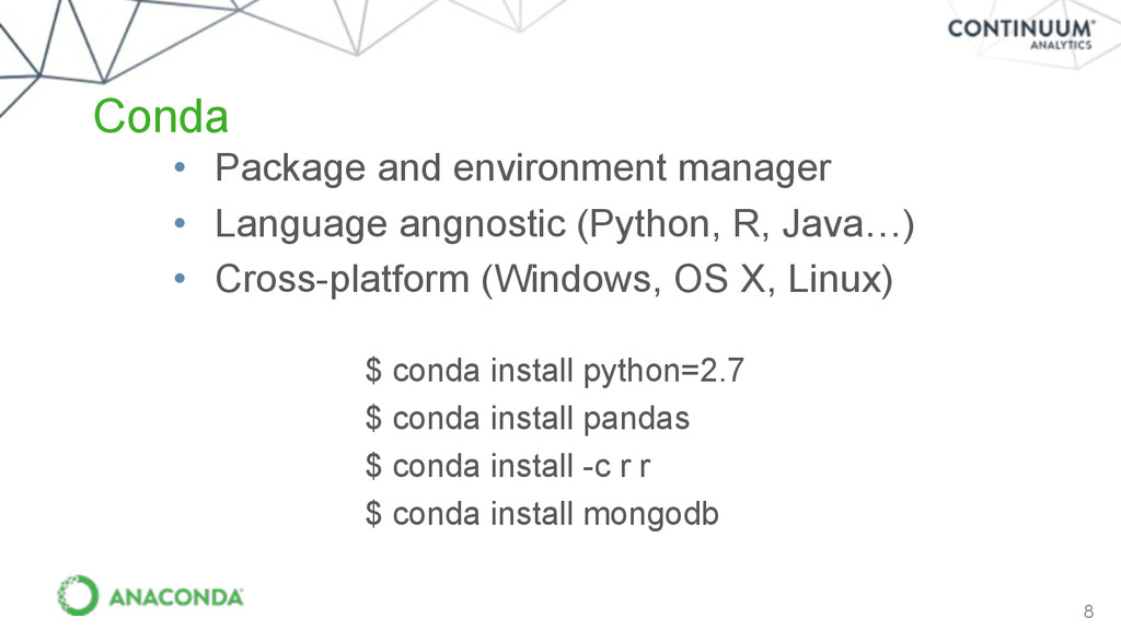 8 Conda • Package and environment manager • Lan...