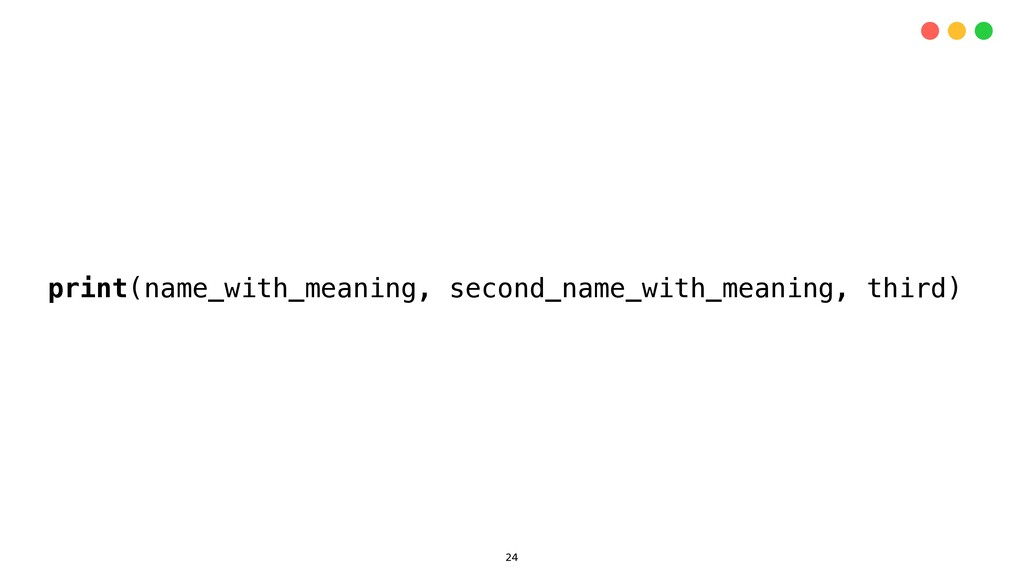 print(name_with_meaning, second_name_with_meani...
