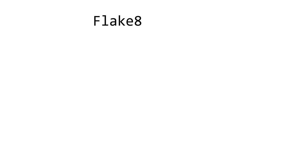 Flake8