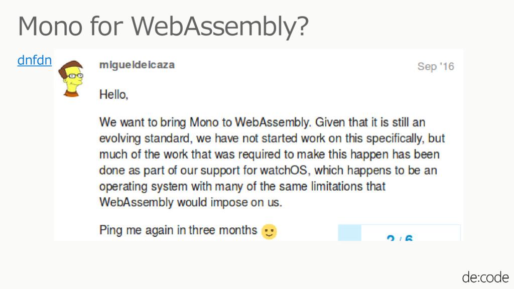 Mono for WebAssembly? dnfdn
