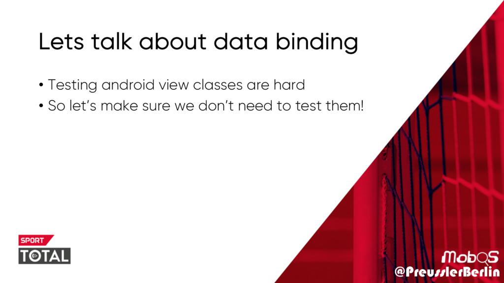 @PreusslerBerlin Lets talk about data binding •...