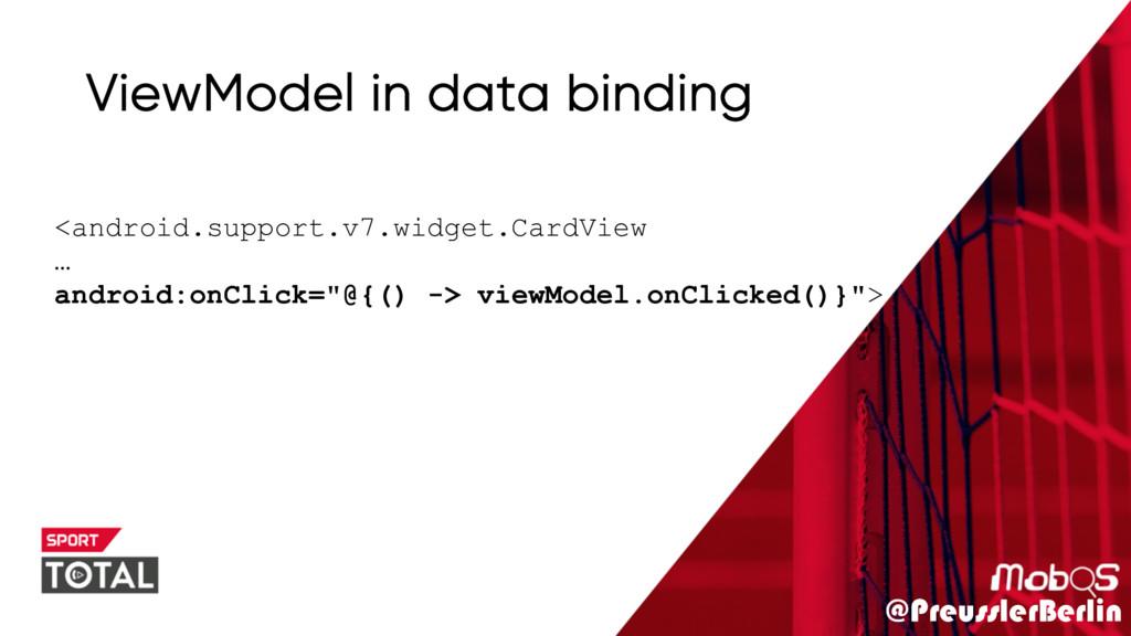 @PreusslerBerlin ViewModel in data binding <and...