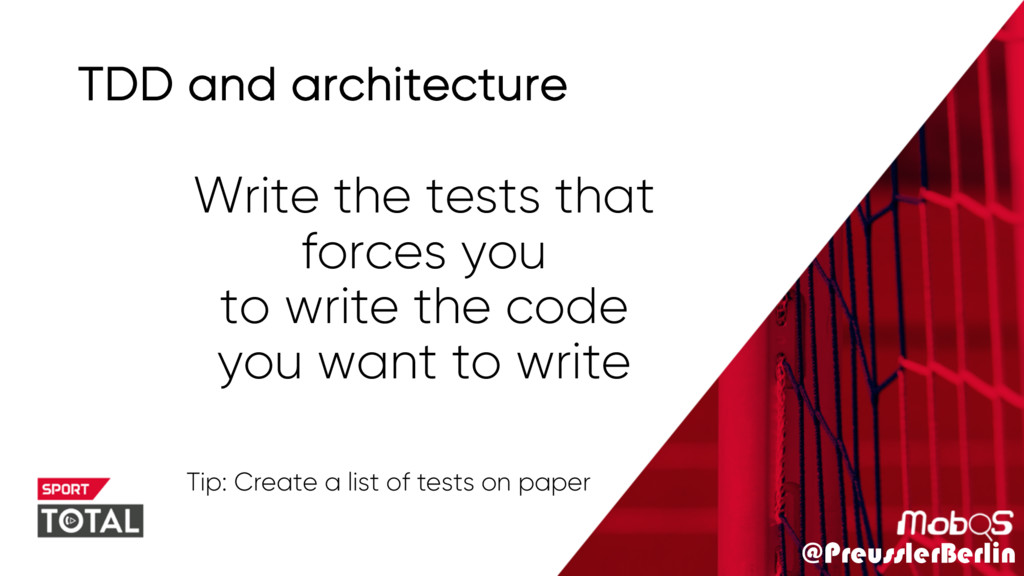 @PreusslerBerlin TDD and architecture Write the...