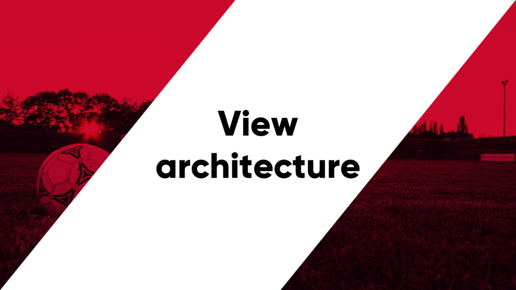 @PreusslerBerlin View architecture
