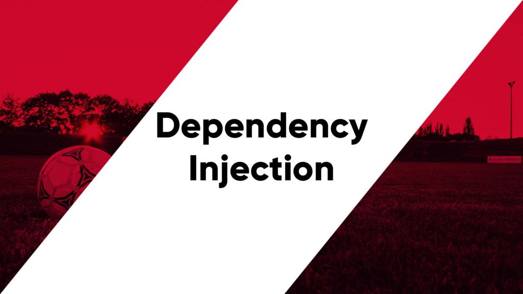 @PreusslerBerlin Dependency Injection
