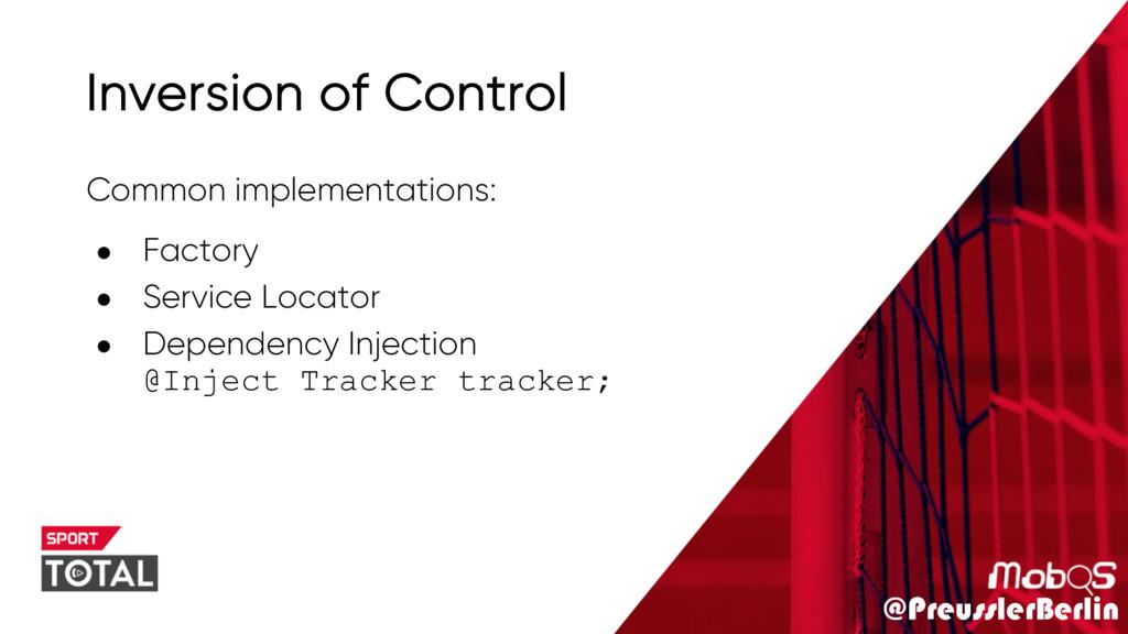 @PreusslerBerlin Inversion of Control Common im...