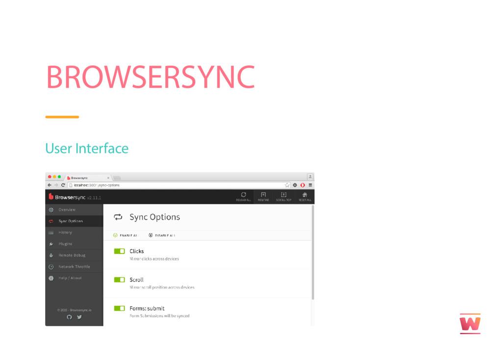 BROWSERSYNC User Interface