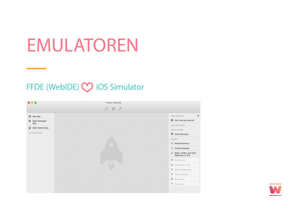 EMULATOREN FFDE (WebIDE) iOS Simulator