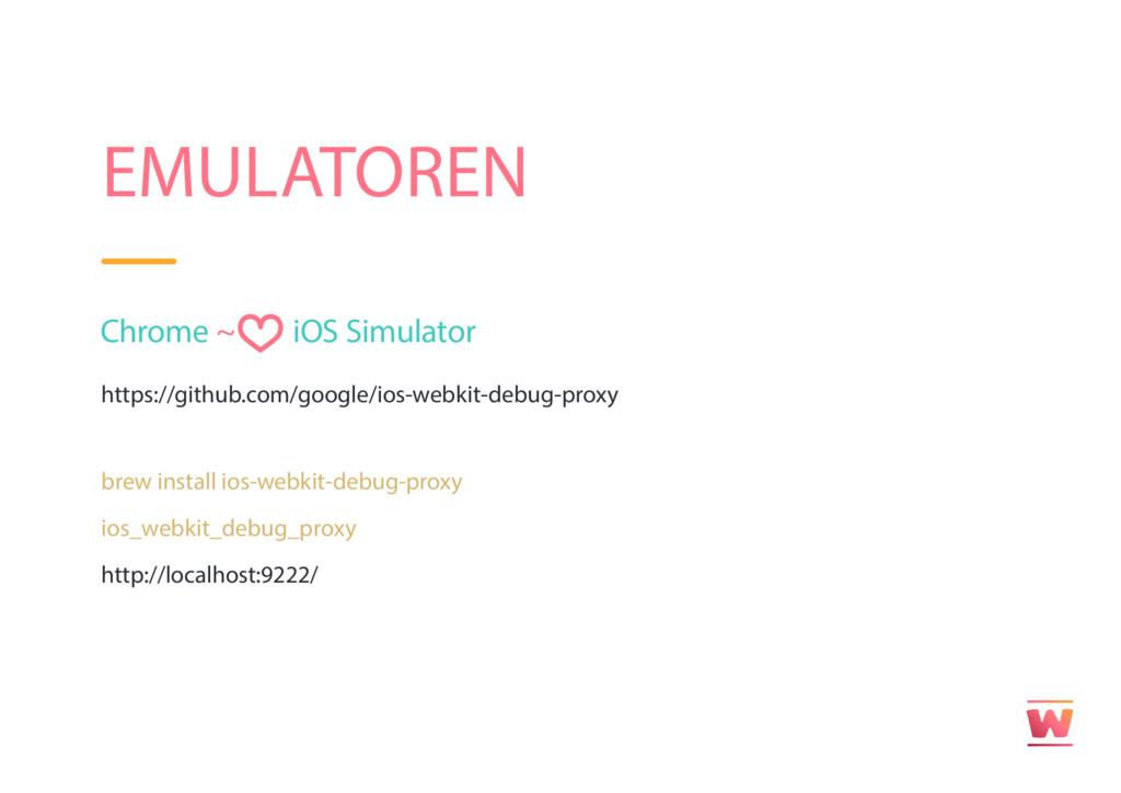 EMULATOREN Chrome ~ iOS Simulator https://githu...