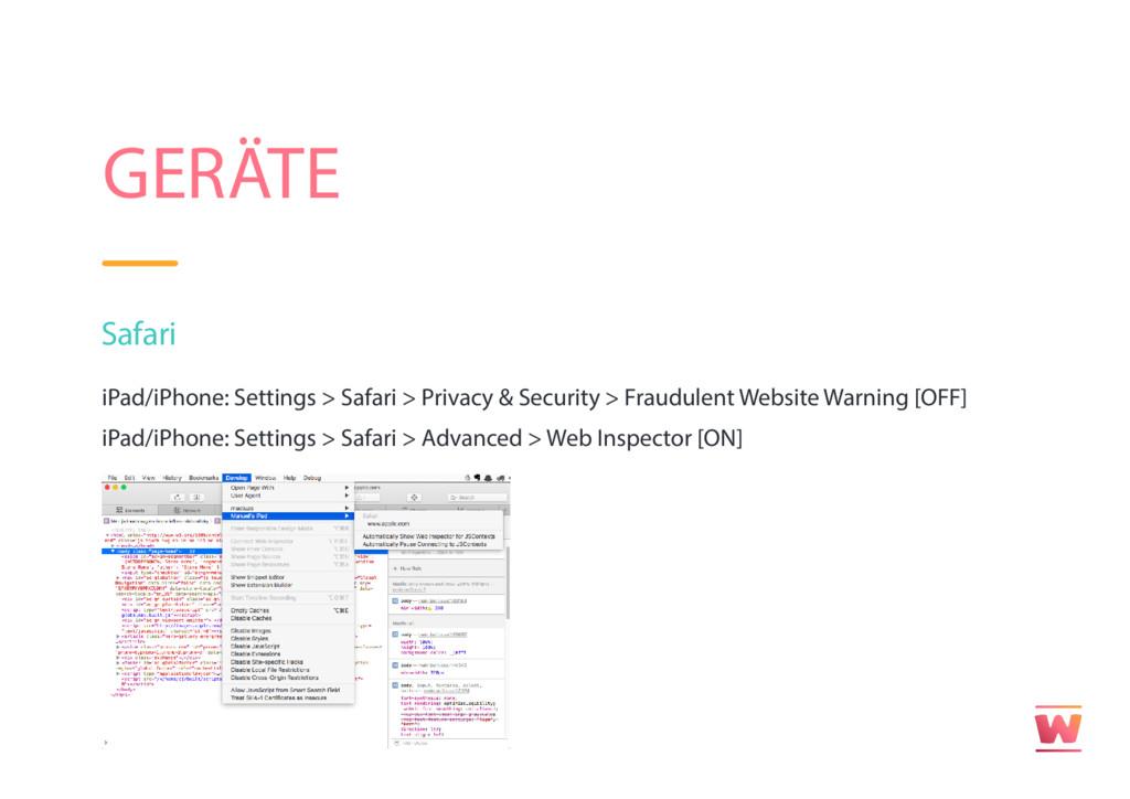 GERÄTE Safari iPad/iPhone: Settings > Safari > ...